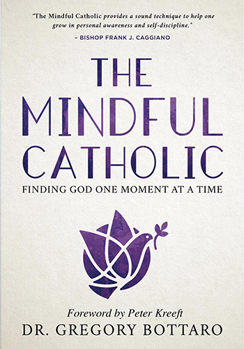 The Mindful Catholic