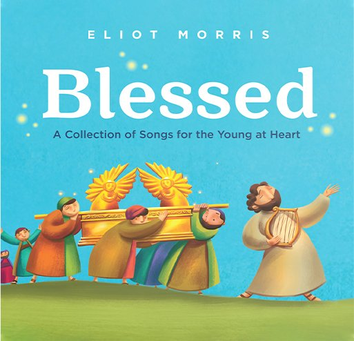BLESSED Songs for the Young at Heart (CD)