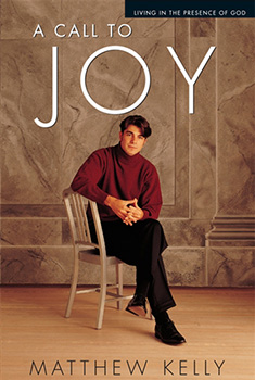 A Call to Joy Book by Matthew Kelly
