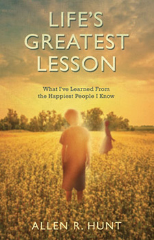 Life's Greatest Lesson Book by Allen Hunt