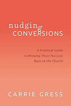 Nudging Conversions Book by Carrie Gress
