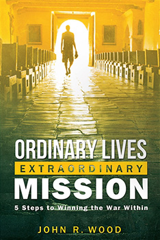 Ordinary Lives Extraordinary Holiness Book by Dr. John Wood