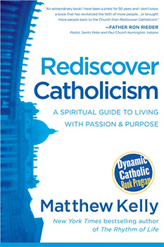 Rediscover Catholicism Book by Matthew Kelly