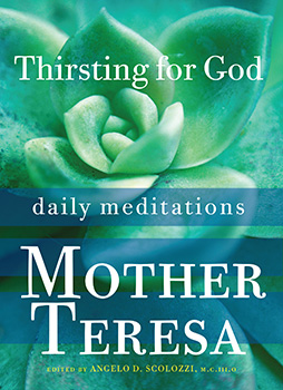 Thirsting for God Book Daily Meditations with Mother Teresa